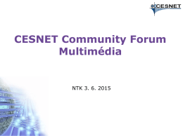CESNET Community Forum Multimédia