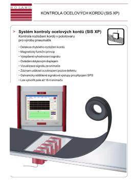 KONTROLA OCELOVÝCH KORDŮ (SIS XP) > Systém kontroly