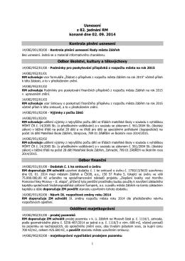 1 Usnesení z 82. jednání RM konané dne 02. 09. 2014 Kontrola