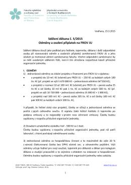 Sdělení děkana č. 5/2015 Odměny a osobní příplatek na FROV JU