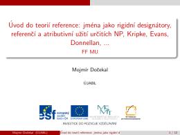 Úvod do teorií reference: jména jako rigidní designátory, referencí a