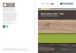 Nové dekory 2015 – 2016 Vidět. Cítit. Prožít