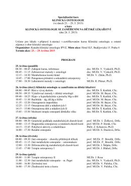 Specializační kurs KLINICKÁ OSTEOLOGIE (ve dnech 25. – 29. 5