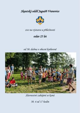 Skautský oddíl Jaguáři Vranovice oslav 25 let