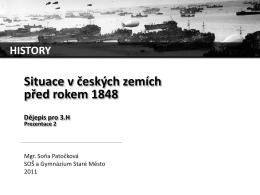 Situace v českých zemích před rokem 1848