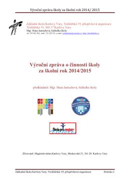Výroční zpráva školy za školní rok 2014/ 2015