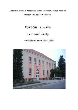 Výroční zpráva - ZÁKLADNÍ ŠKOLA A MATEŘSKÁ ŠKOLA DROZDOV