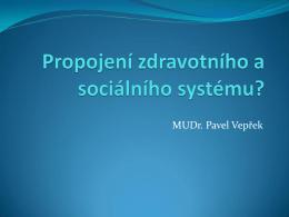 Propojení zdravotního a sociálního systému – utopie?