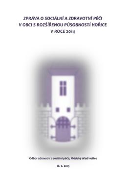 Zpráva o sociální a zdravotní péči v obci s rozšířenou působností