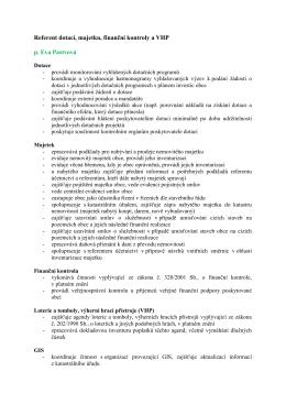 Referent dotací, majetku, finanční kontroly a VHP p. Eva Pastvová