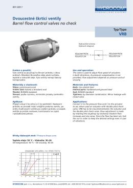 Dvoucestné škrtící ventily Barrel flow control valves no check VRB