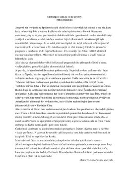 Embarga i sankce se již přežily Miloš Balabán Jen před pár lety