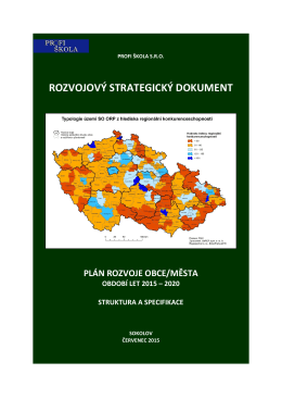 rozvojový strategický dokument plán rozvoje obce/města období let