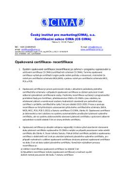 Opakovaná certifikace- recertifikace