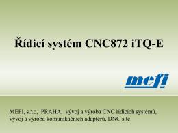 CNC872 - MEFI, sro