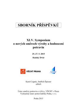 SBORNÍK PŘÍSPĚVKŮ - Symposium o nových směrech výroby a