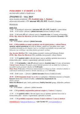 PYRAMIDY V EVROPĚ A V ČR ZNOJMO 12 – 14.6. 2015