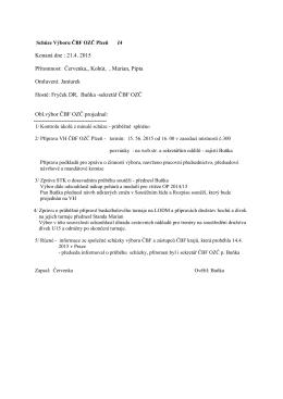 Konaná dne : 21.4. 2015 Přítomnost: Červenka,, Kohút, , Marian