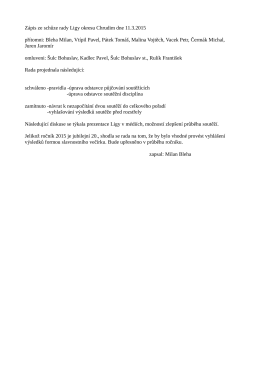 Zápis ze schůze rady Ligy okresu Chrudim dne 11.3.2015 přítomni