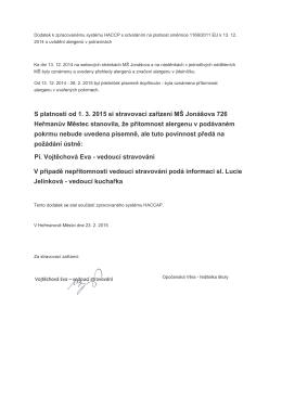 S platností od 1. 3. 2015 si stravovací zařízení MŠ Jonášova 726