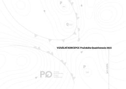 VIZUÁLNÍ KONCEPCE Pražského Quadriennale 2015 jaro dufek