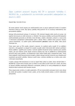 Zápis z jednání pracovní skupiny MZ ČR o úpravách Vyhlášky č. 99