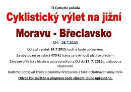 TJ Cotkytle pořádá (24. - 26.7.2015) Odjezd v pátek 24.7.2015