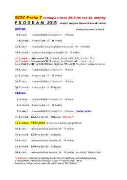 SCRC-Praha 7 vstoupil v roce 2015 do své 48. sezony