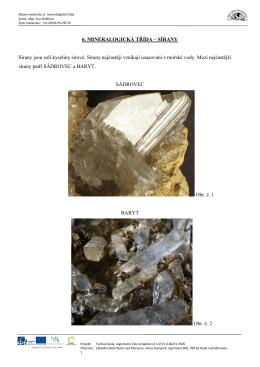 6. MINERALOGICKÁ TŘÍDA – SÍRANY Sírany jsou soli kyseliny