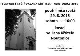 poutní mše svatá 29. 8. 2015 sobota - 16:00 kostel sv. Jana Křtitele