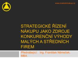 František Němeček - Strategie nákupu