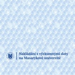Brožura Nakládání s výzkumnými daty na Masarykově univerzitě