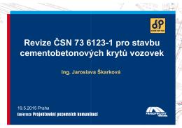 Revize ČSN 6123-1 pro stavbu cementobetonových krytů vozovek