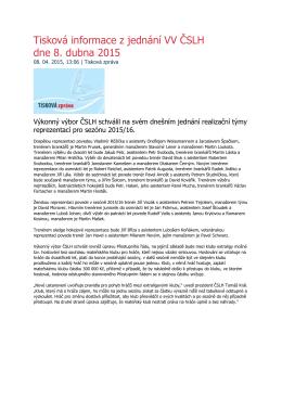 Tisková informace z jednání VV ČSLH dne 8. dubna 2015