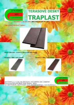 MATERIÁL TRAPLAST – RECYKLOVANÝ PLAST Typy terasových