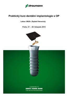 Praktický kurz dentální implantologie s OP. 27. - 28. 11