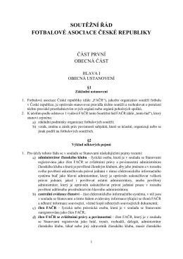 SOUTĚŽNÍ ŘÁD FOTBALOVÉ ASOCIACE ČESKÉ REPUBLIKY