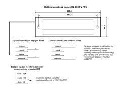 Elektromagnetický zámek ML 600 FM / FU + _ + _