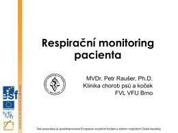 Prezentace - Respirační monitoring pacienta