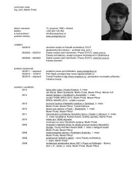 curriculum vitae Ing. arch. Martin Prokš datum narození: 15. prosince