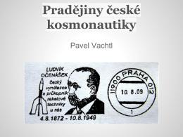 Pradějiny české kosmonautiky