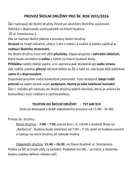 PROVOZ ŠKOLNÍ DRUŽINY PRO ŠK. ROK 2015/2016