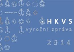 výroční zprávu HKVS za rok 2014