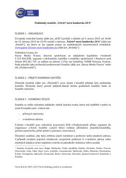 """Podmínky soutěže """"Tetris® nová bankovka 20 €"""" ČLÁNEK 1"""