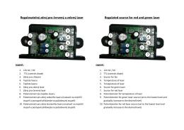 Regulovatelný zdroj pro červený a zelený laser Regulated