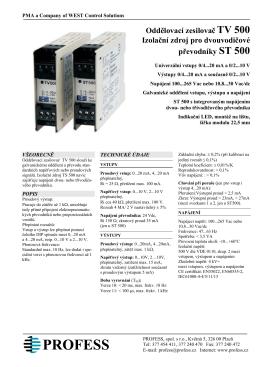 Oddělovací zesilovač TV 500 Izolační zdroj pro dvouvodičové