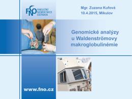 Genomické analýzy u Waldenströmovy makroglobulinémie (Z. Kufová)