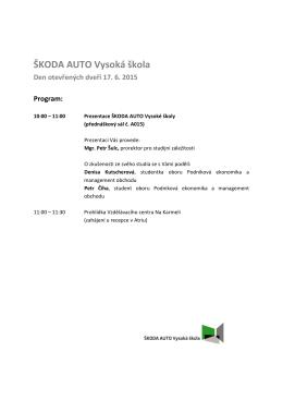 ŠKODA AUTO Vysoká škola Den otevřených dveří 17. 6. 2015