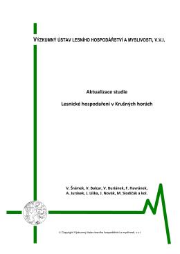 Aktualizace studie Lesnické hospodaření v Krušných horách.