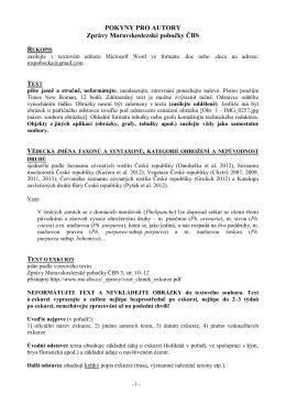 POKYNY PRO AUTORY Zprávy Moravskoslezské pobočky ČBS